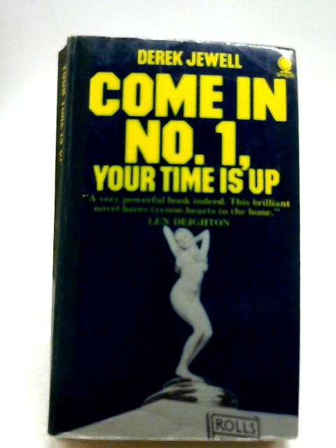 Come in No.1, Your Time is Up by Jewell, Derek