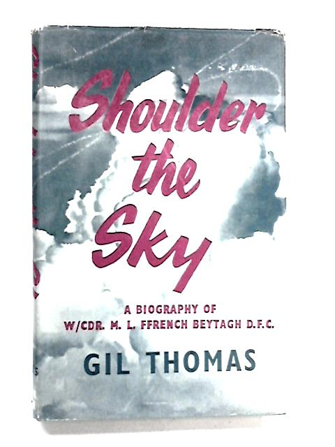 Shoulder the Sky by Gil Thomas