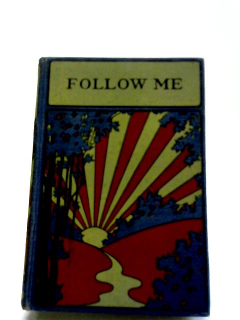 Follow Me. Stories From The New Testament by Catharine Shaw