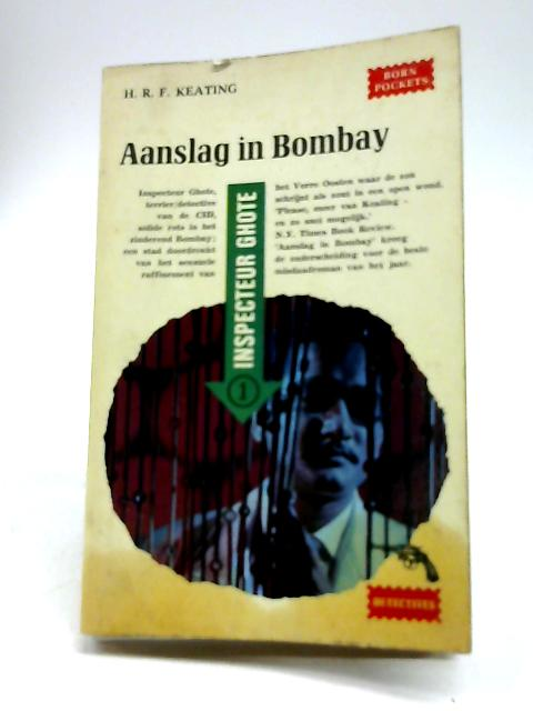 Aanslag In Bombay by H. R. F. Keating