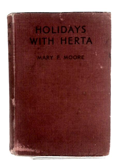 Holidays With Herta by Mary F. Moore