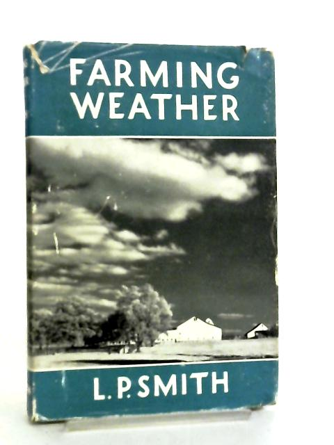 Farming Weather by Lionel P. Smith
