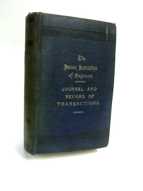 The Junior Institution Engineers Volume XVIII by Walter T. Dunn