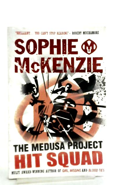 The Medusa Project, Hit Squad by Sophie McKenzie