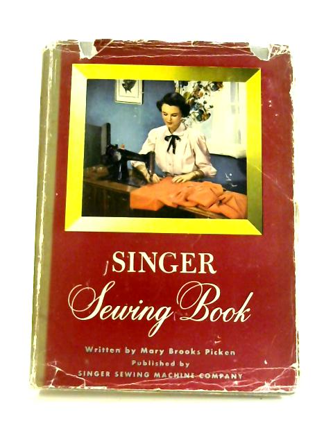 Singer Sewing Book by Mary Brooks Picken