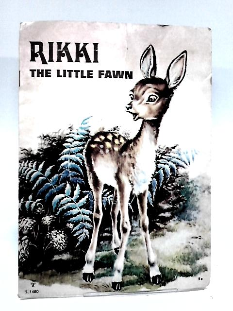 Rikki the Little Fawn by Unknown