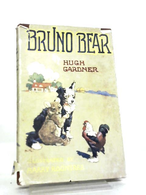 Bruno Bear by Hugh Gardner