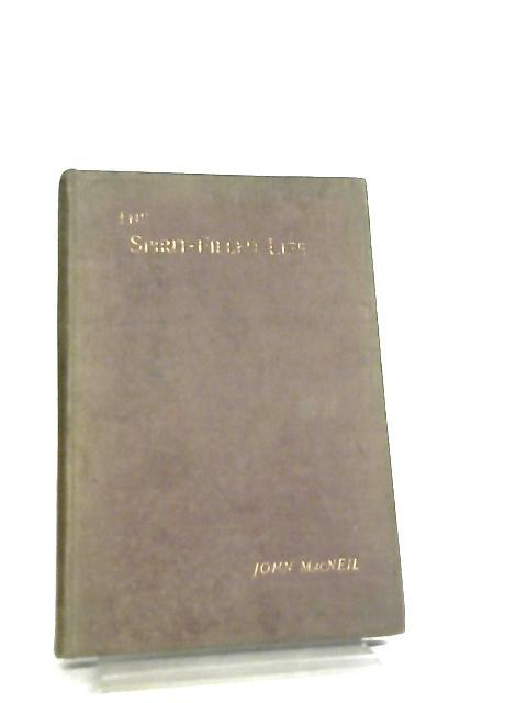 The Spirit-Filled Life by John Macneil