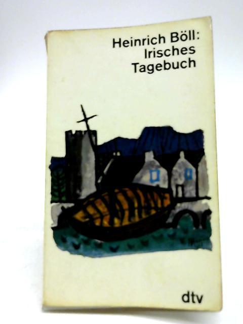 Irisches Tagebuch by Heinrich Boll