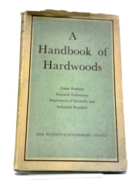 Handbook of Hardwoods by Unknown