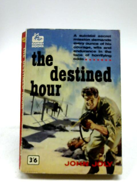 The Destined Hour (Corgi Books) by John Joly
