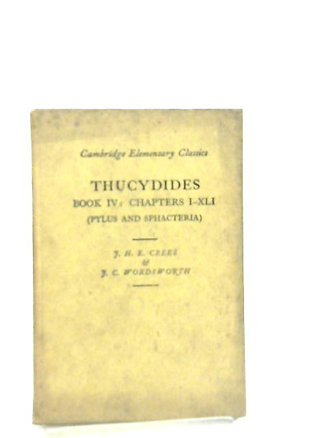 Thucydides Book IV, Chapters I-XLI (Pylus and Sphacteri) by J. H. E. Crees