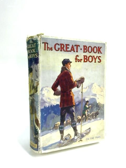 The Great Book For Boys On The Trail by Herbert Strang