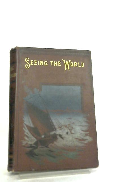 Seeing the World by Charles Nordhoff