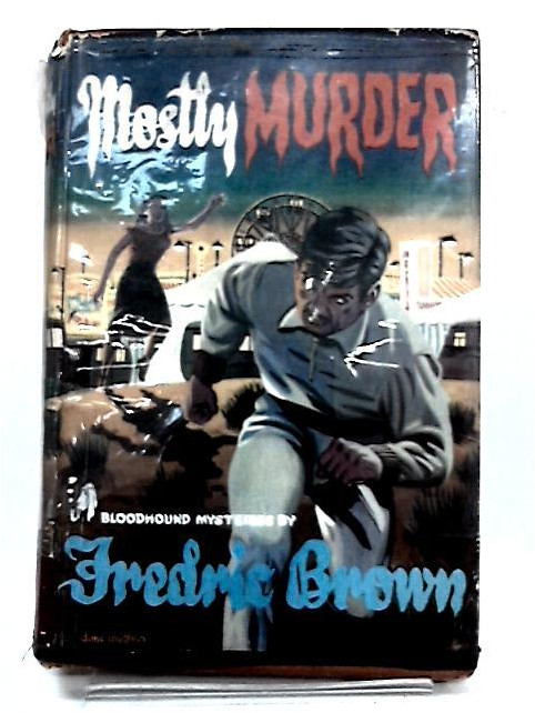 Mostly Murder by Brown, Fredric