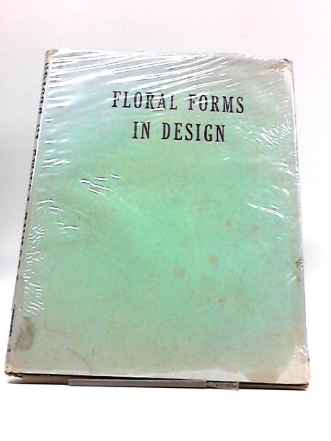 Floral Forms in Design By Richard Zimmermann