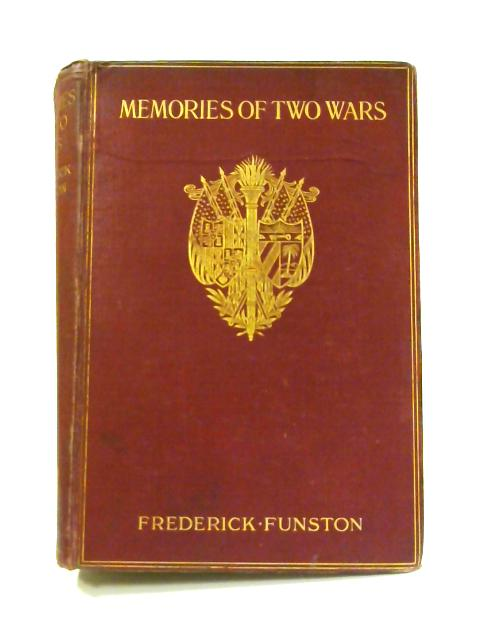 Memories of Two Wars: Cuban and Philippine Experiences By Frederick Funston