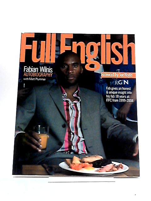 Full English: Fabian Wilnis Autobiography by Fabian L. Wilnis