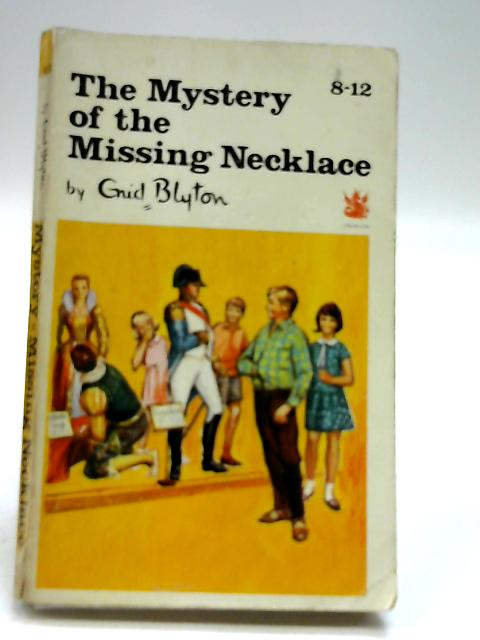 The mystery of the missing necklace (Dragon books, red dragon series) by Blyton, Enid