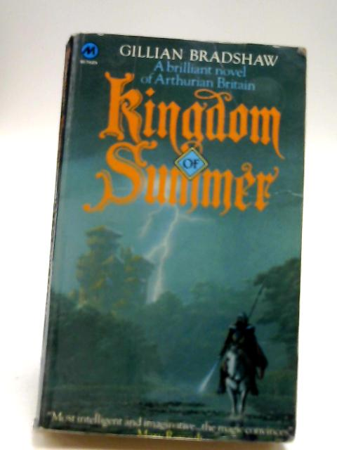 The Kingdom of Summer by Bradshaw, Gillian