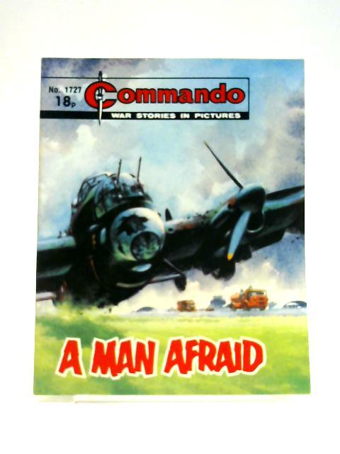 Commando No. 1727: A Man Afraid by Unknown