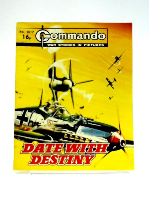 Commando No. 1612: Date With Destiny by Unknown