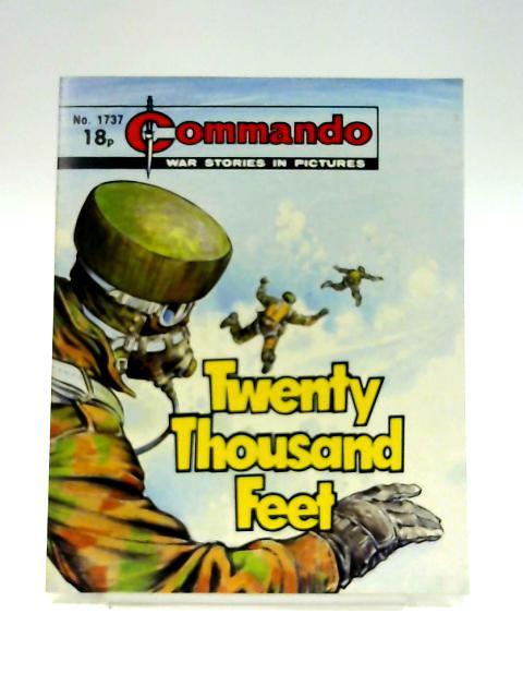 Commando No. 1737: Twenty Thousand Feet by Unknown