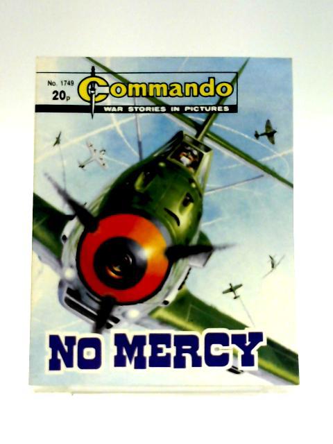 Commando No. 1749: No Mercy by Unknown