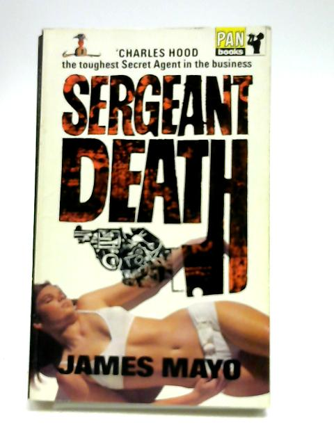 Sergeant Death by James Mayo