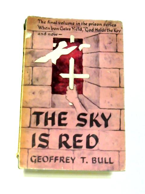 The Sky is Red by Geoffrey T. Bull