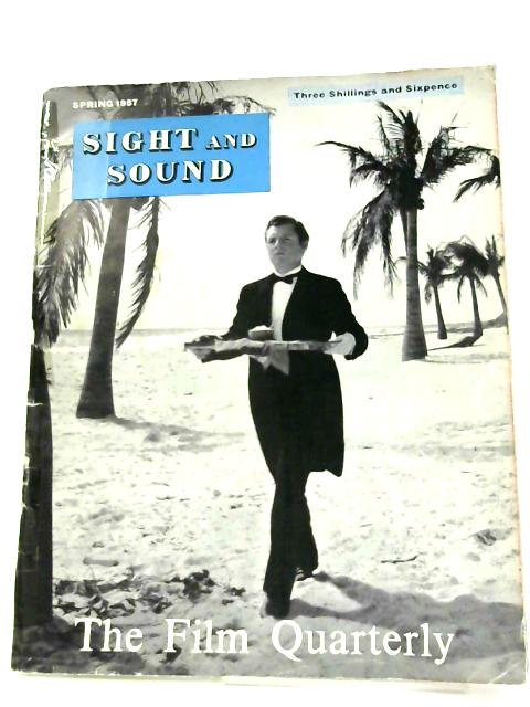 Sight And Sound Spring 1957 Film Quarterly By Unknown