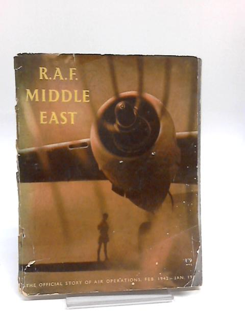 R.A.F. Middle East by H.M.S.O.