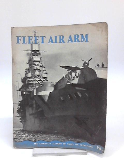 Fleet Air Arm by H.M.S.O.