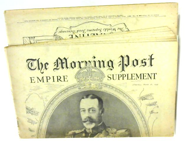 The Morning Post 28th March 1935 Empire Supplement By Various