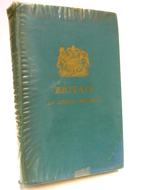 Britain: An Official Handbook by Anonymous