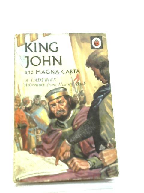 King John and the Magna Carta by L. Du Garde Peach