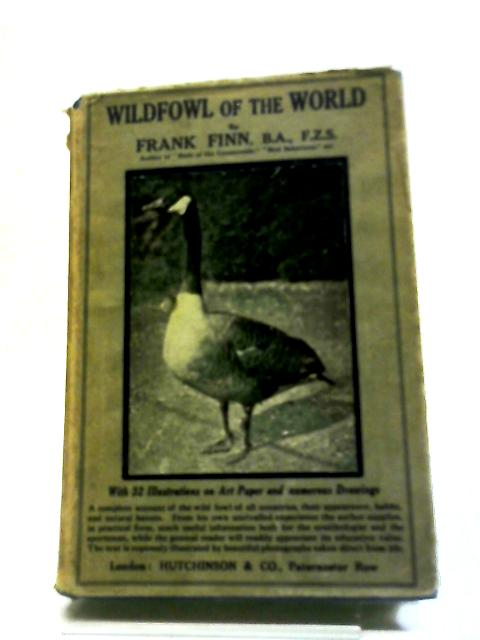 Wildfowl of the World by Frank Finn