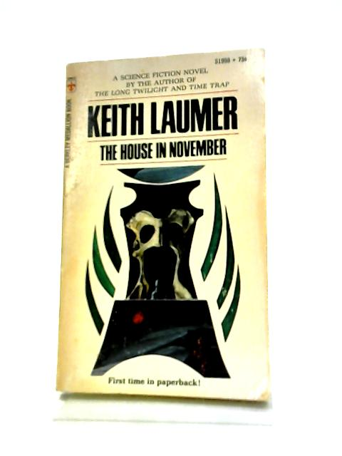 The House In November by Keith Laumer