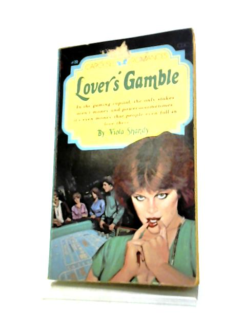 Lover's Gamble - A Carousel Romance #19 by Viola Shandy