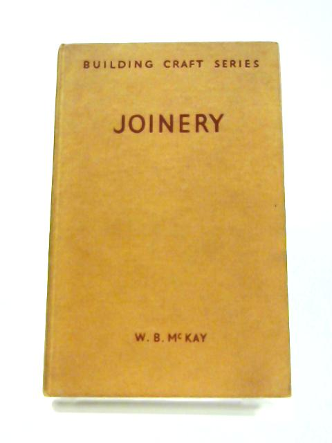 Joinery: Building Craft Series by W. B. McKay