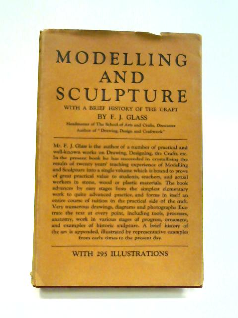 Modelling and Sculpture by Frederick James Glass