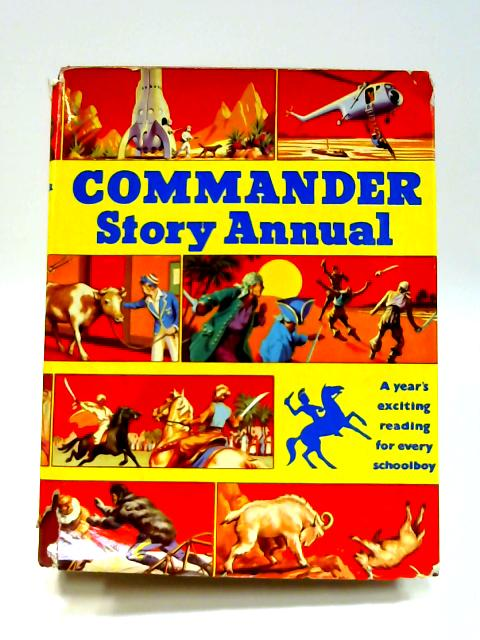 Commander Story Annual for Boys by Eric Leyland (ed)