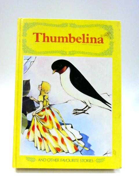 Thumbelina And Other Stories by Michael Hornby