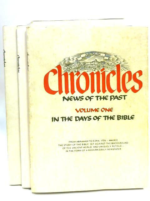 Chronicles News Of The Past Volumes I To III by Various