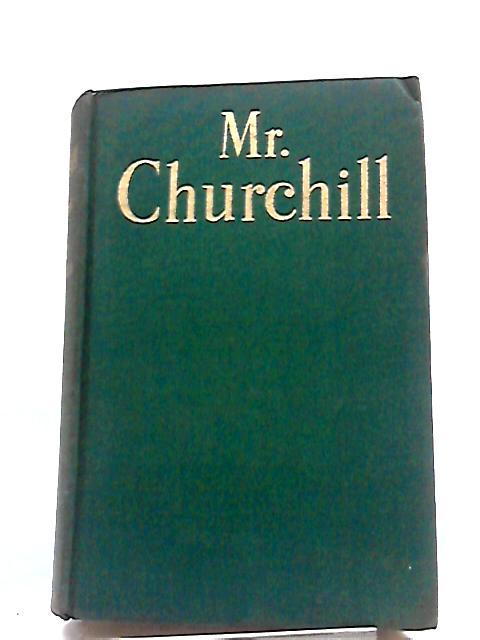 Mr. Churchill: A Portrait. by Philip Guedalla