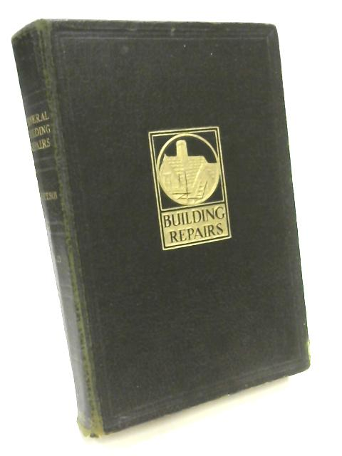 General Building Repairs, Dilapidations and Alterations - Vol II by Alfred Geeson