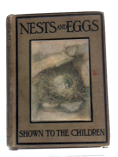 Nests And Eggs. (Shown To The Children series). by A.H.Blaikie J.A. Henderson