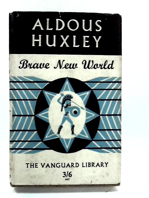Distortion in the novel brave new world by aldous huxley