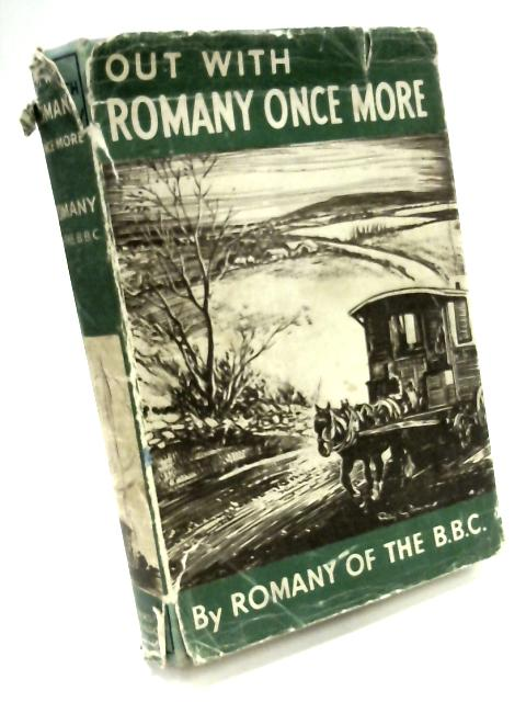 Out With Romany Once More (The Romany Books Series) by George Bramwell Evens