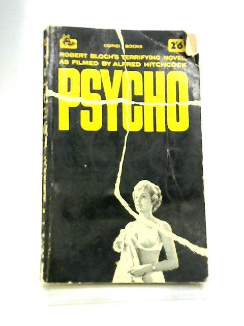 Psycho by Bloch, Robert